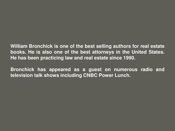 William Bronchick is one of the best selling authors for real estate books. He is also one of the be...