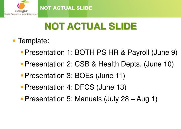 Not actual slide