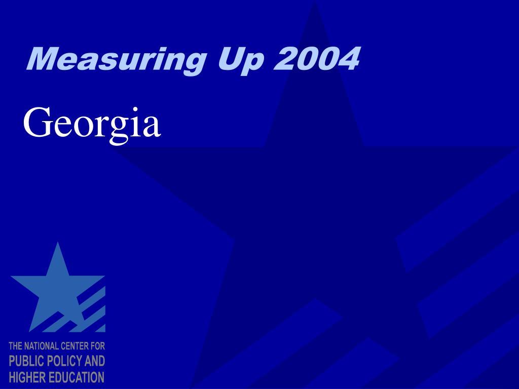 Measuring Up 2004