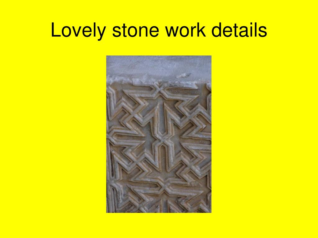Lovely stone work details