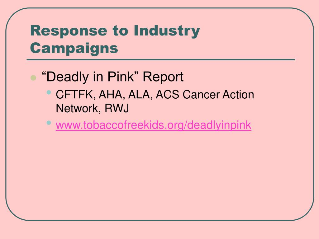 Response to Industry Campaigns