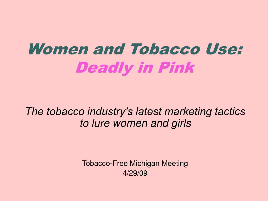 Women and Tobacco Use: