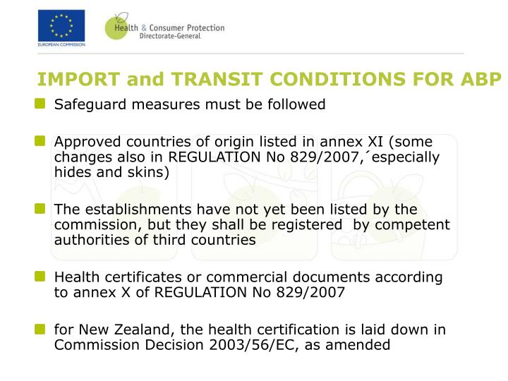 IMPORT and TRANSIT CONDITIONS FOR ABP