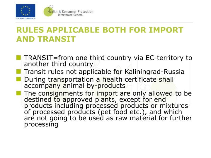 RULES APPLICABLE BOTH FOR IMPORT AND TRANSIT
