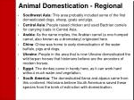animal domestication regional