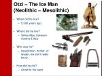 otzi the ice man neolithic mesolithic