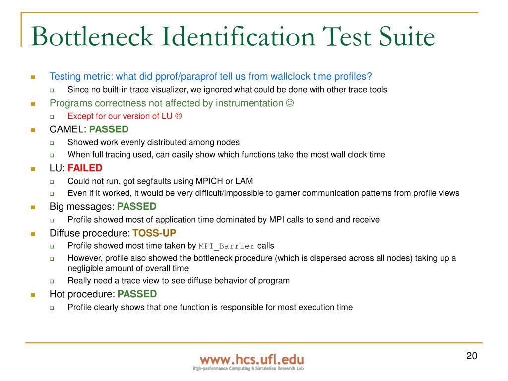 Bottleneck Identification Test Suite