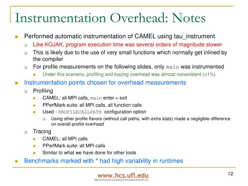 Instrumentation Overhead: Notes
