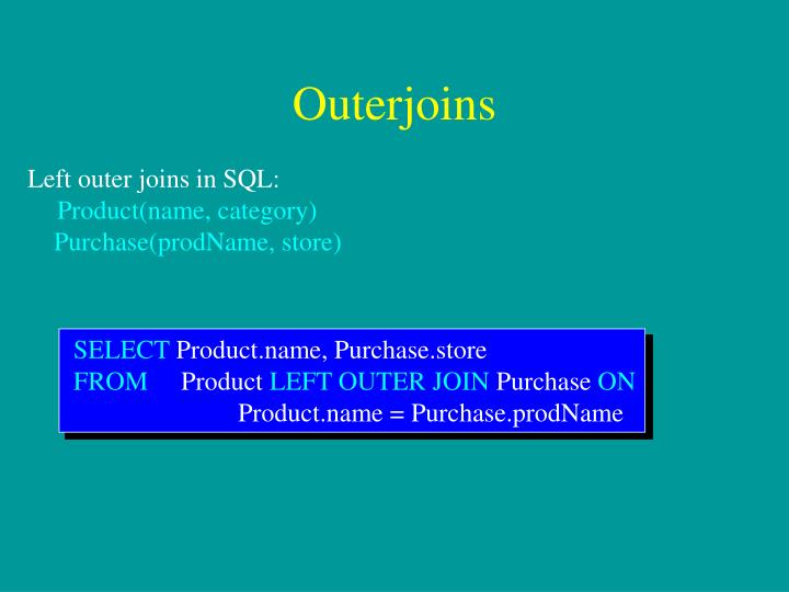 Outerjoins