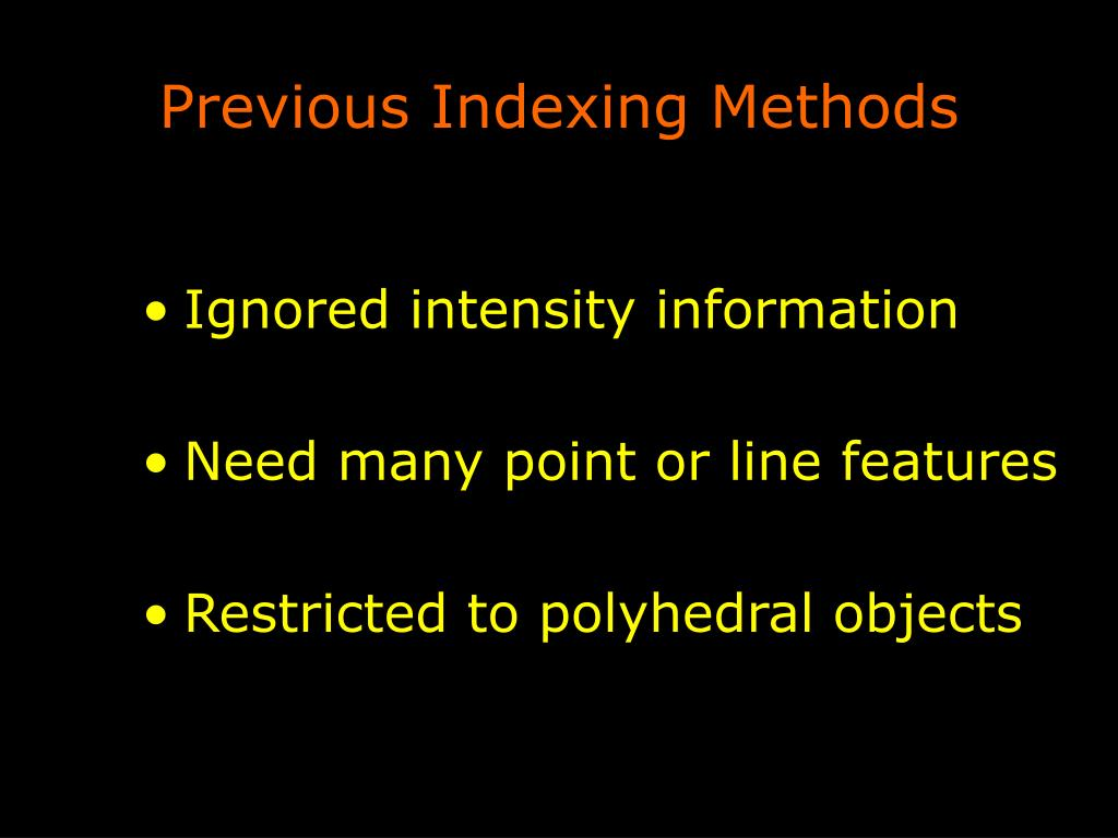 Previous Indexing Methods