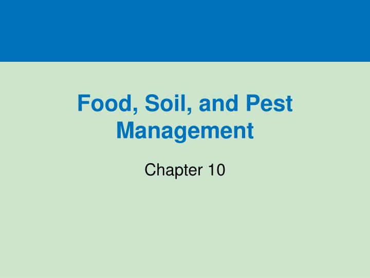 food soil and pest management n.