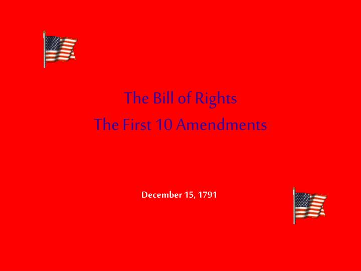 the bill of rights the first 10 amendments n.