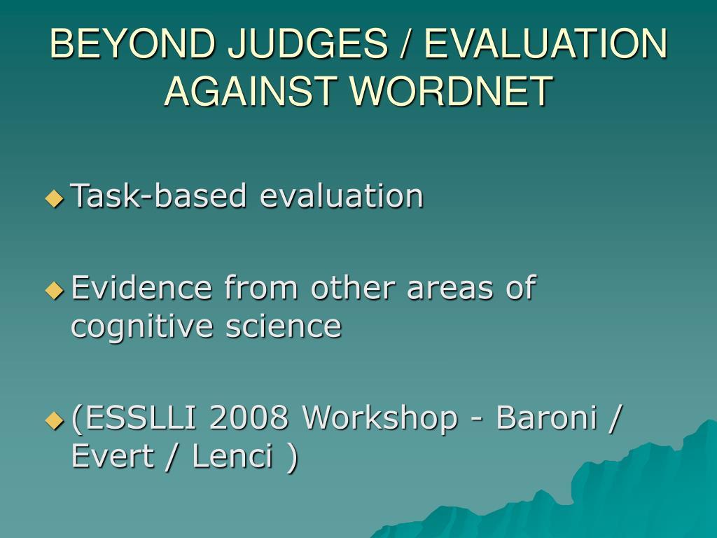 BEYOND JUDGES / EVALUATION AGAINST WORDNET