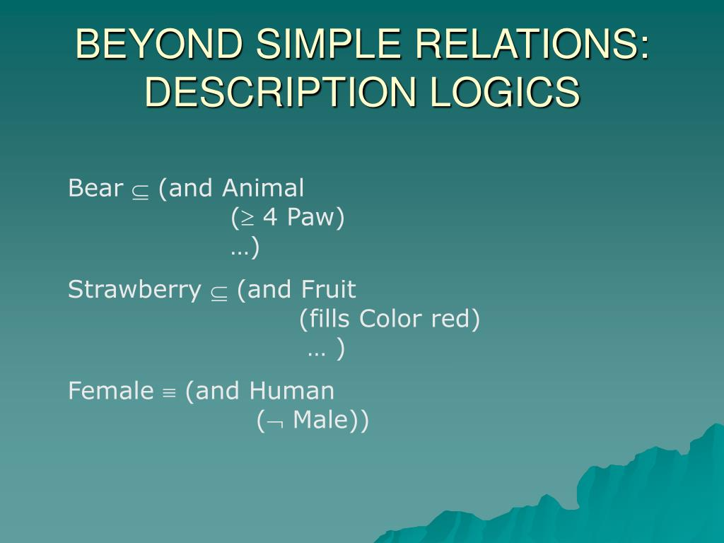 BEYOND SIMPLE RELATIONS: DESCRIPTION LOGICS