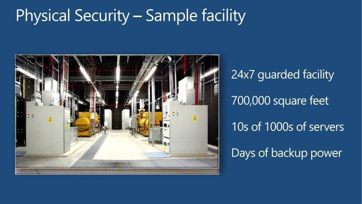 Physical Security – Sample facility