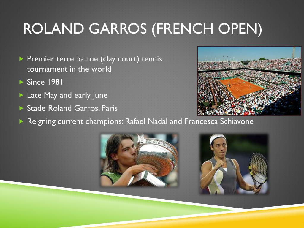 ROLAND GARROS (FRENCH OPEN)