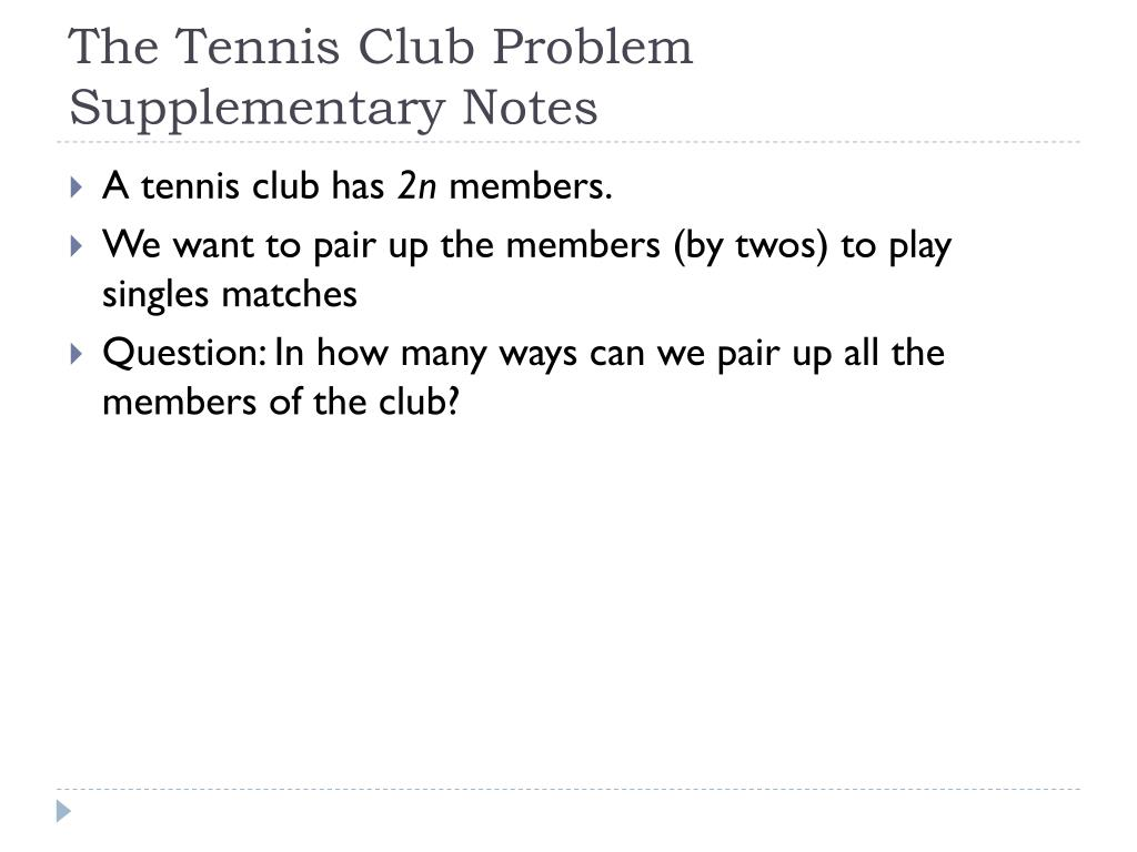 the tennis club problem supplementary notes l.