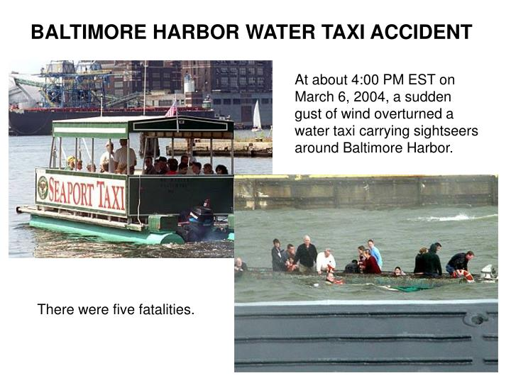 BALTIMORE HARBOR WATER TAXI ACCIDENT