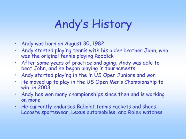 Andy s history