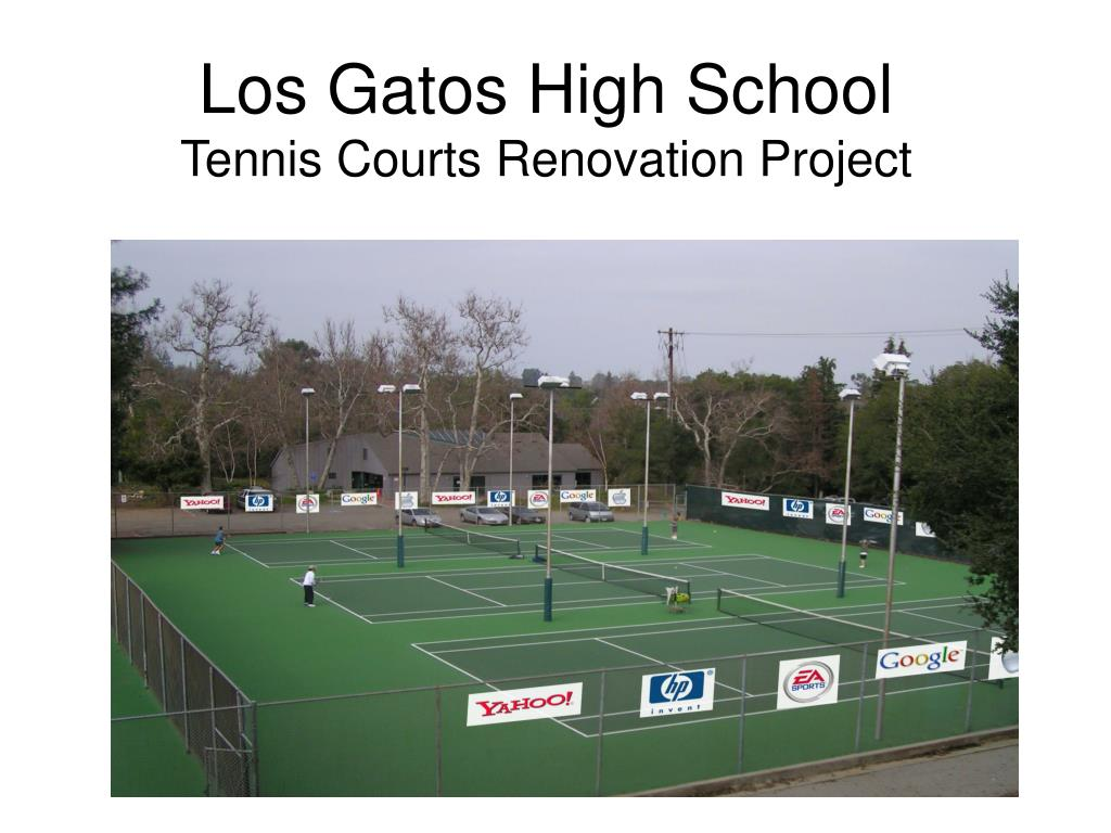 los gatos high school tennis courts renovation project l.
