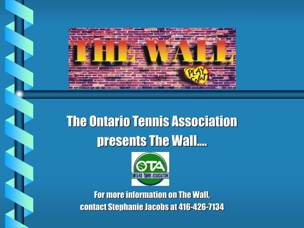 The Ontario Tennis Association