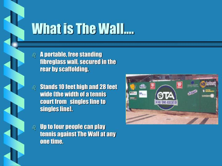 What is the wall