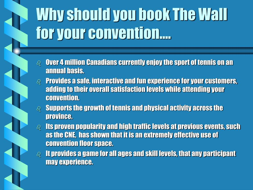 Why should you book The Wall for your convention....