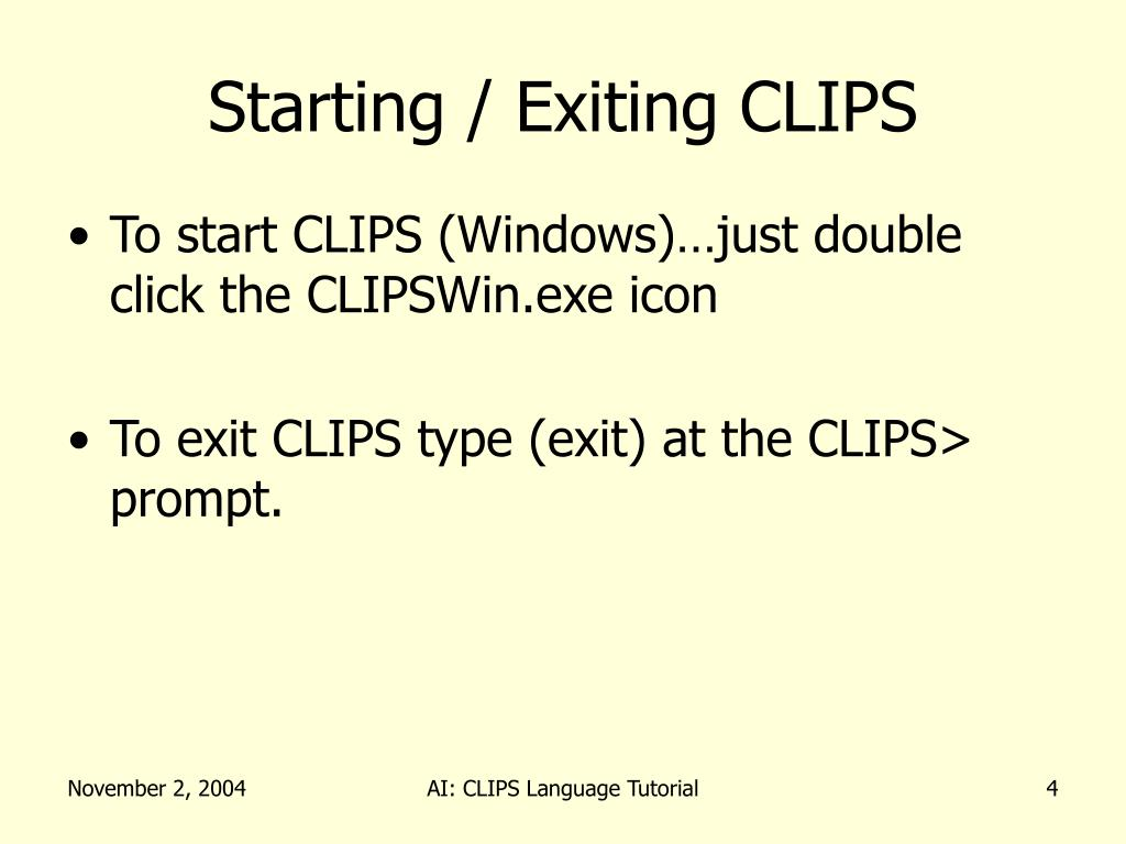 Starting / Exiting CLIPS