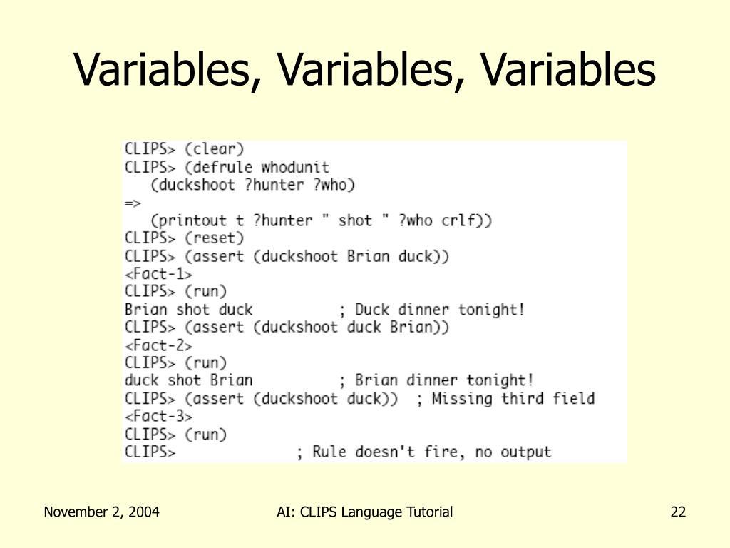 Variables, Variables, Variables