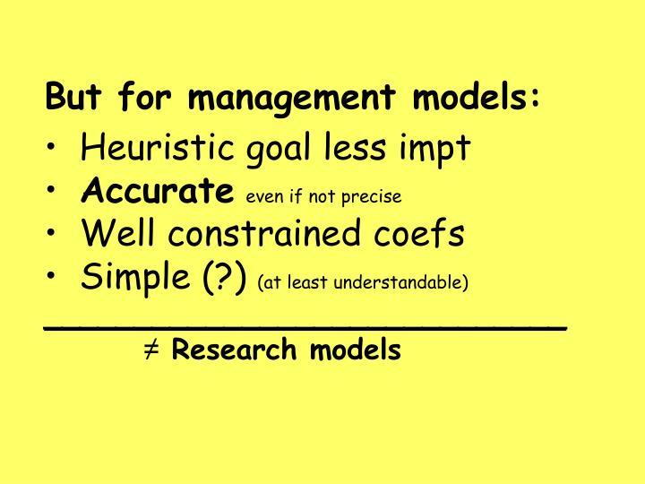 But for management models: