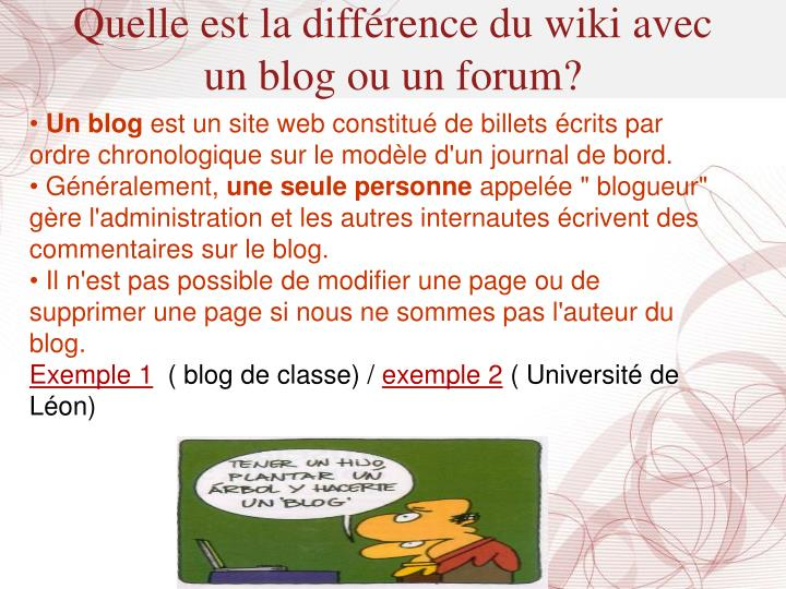 Quelle est la différence du wiki avec un blog ou un forum?