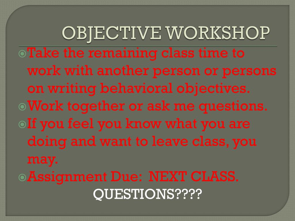OBJECTIVE WORKSHOP