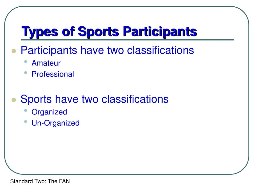 Types of Sports Participants