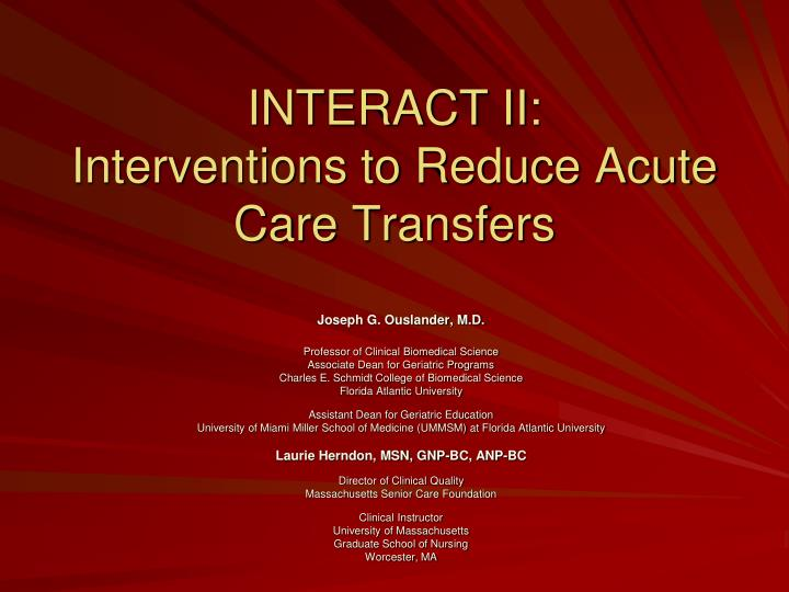 interact ii interventions to reduce acute care transfers n.