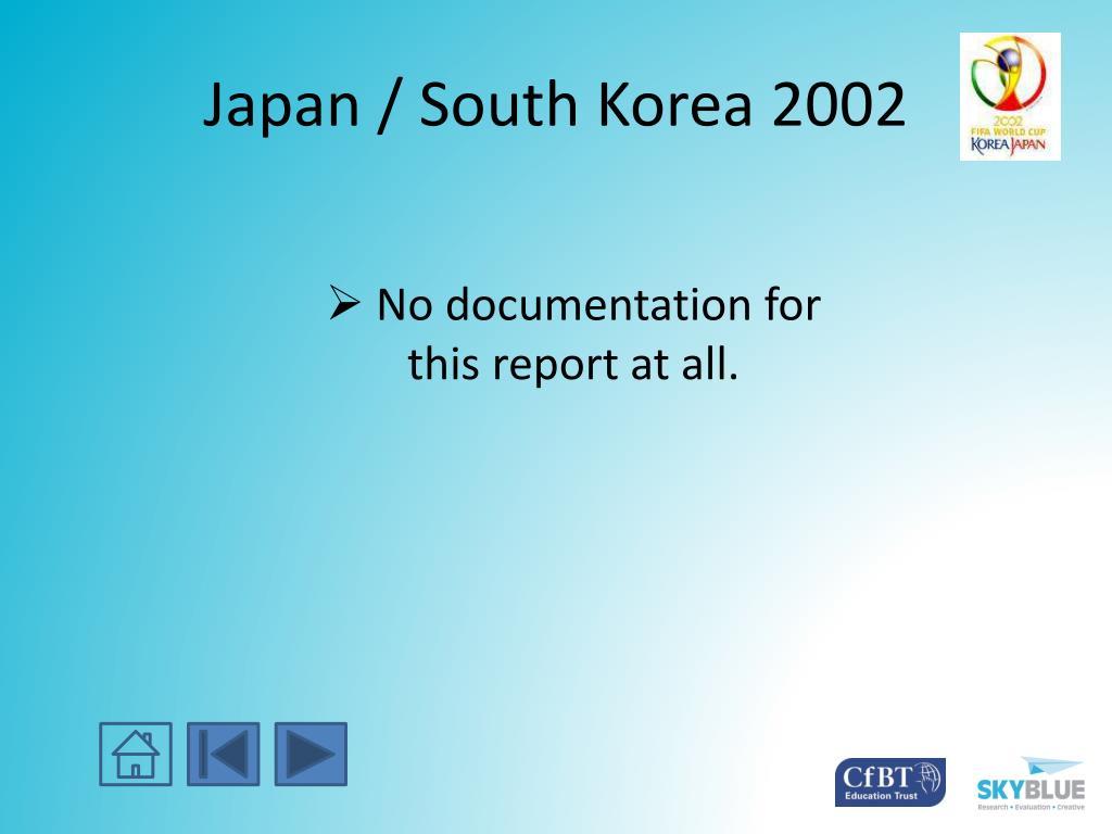 Japan / South Korea 2002