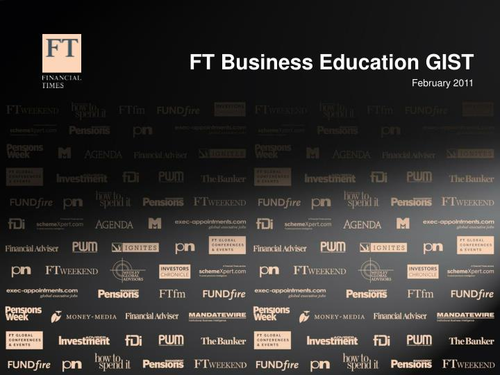 FT Business Education GIST