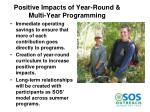 positive impacts of year round multi year programming