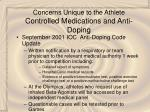 concerns unique to the athlete controlled medications and anti doping47