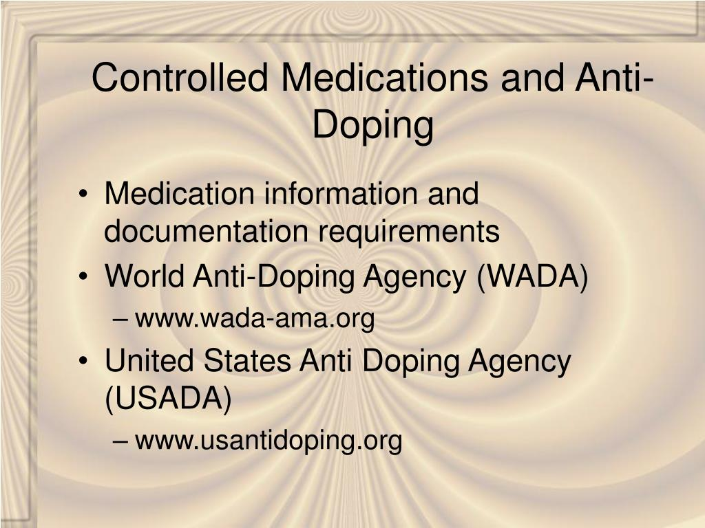 Controlled Medications and Anti-Doping