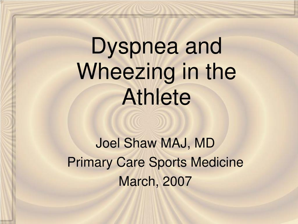 dyspnea and wheezing in the athlete l.