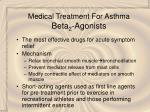 medical treatment for asthma beta 2 agonists