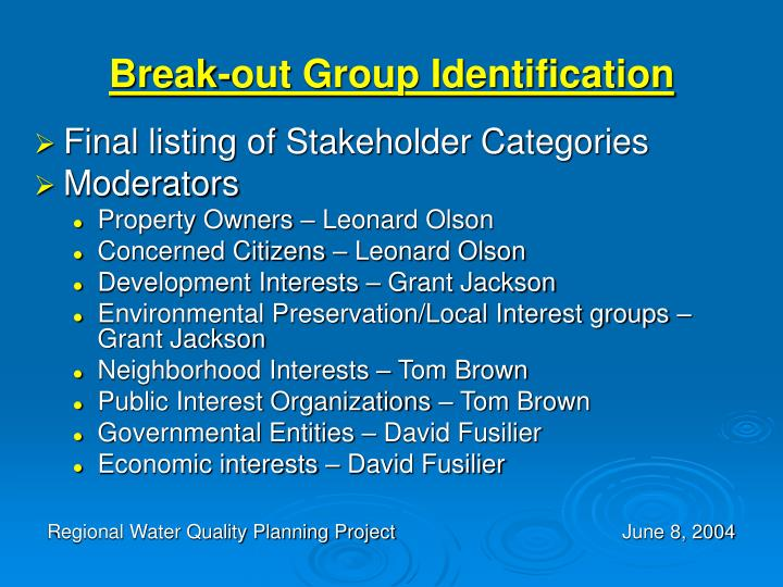 Break-out Group Identification