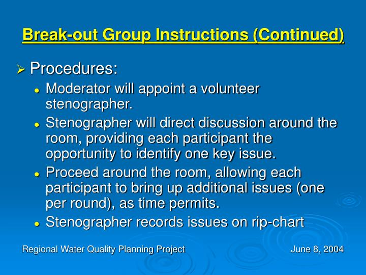 Break-out Group Instructions (Continued)