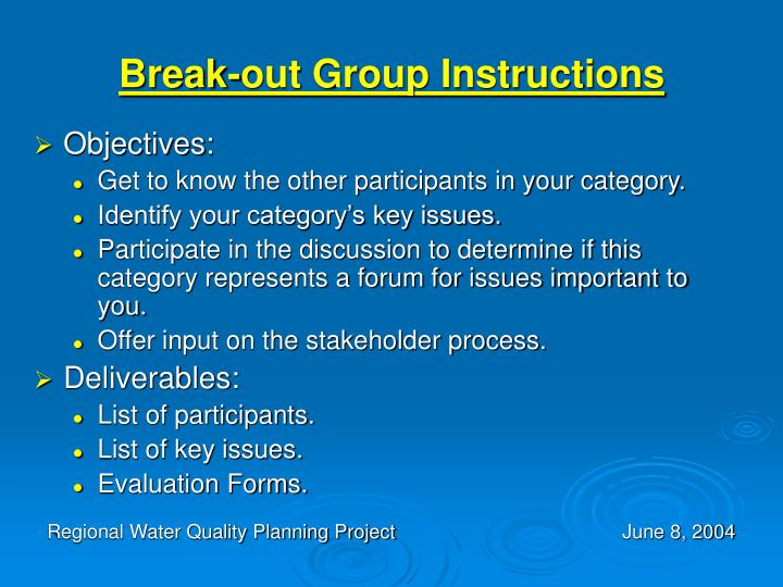 Break-out Group Instructions