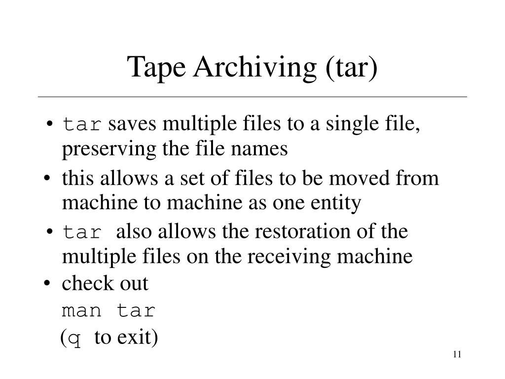 Tape Archiving (tar)