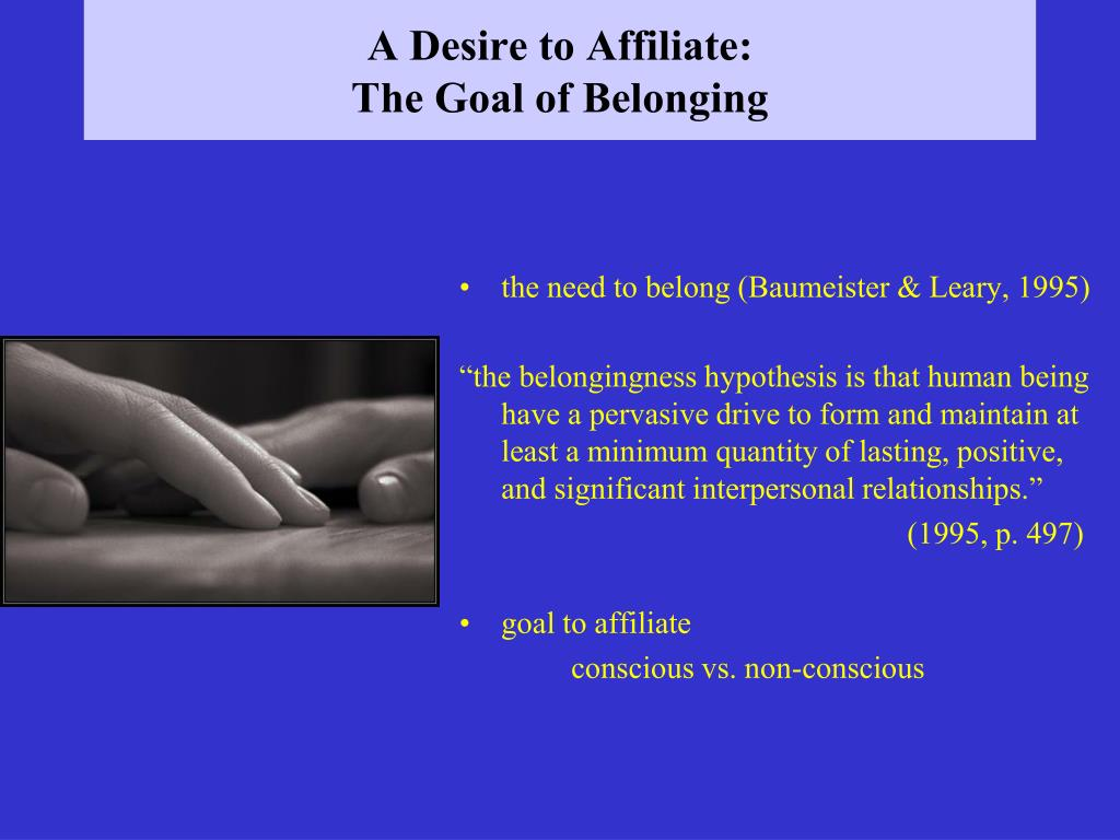 A Desire to Affiliate: