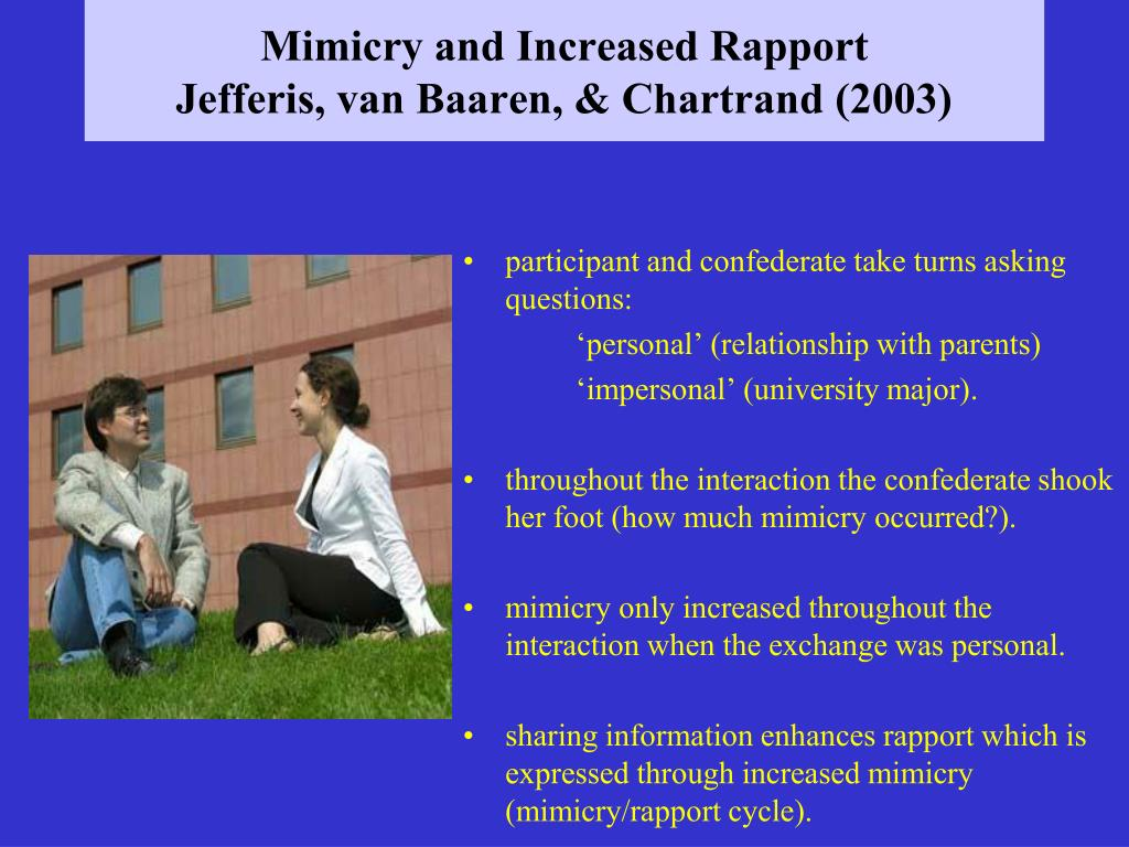 Mimicry and Increased Rapport