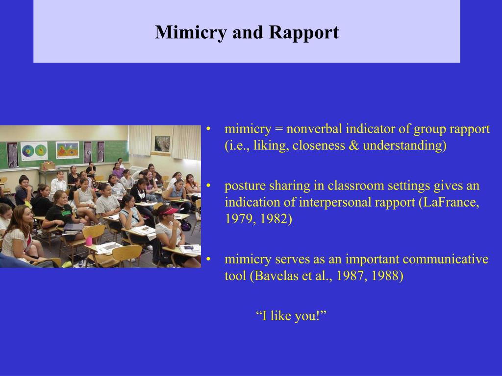 Mimicry and Rapport