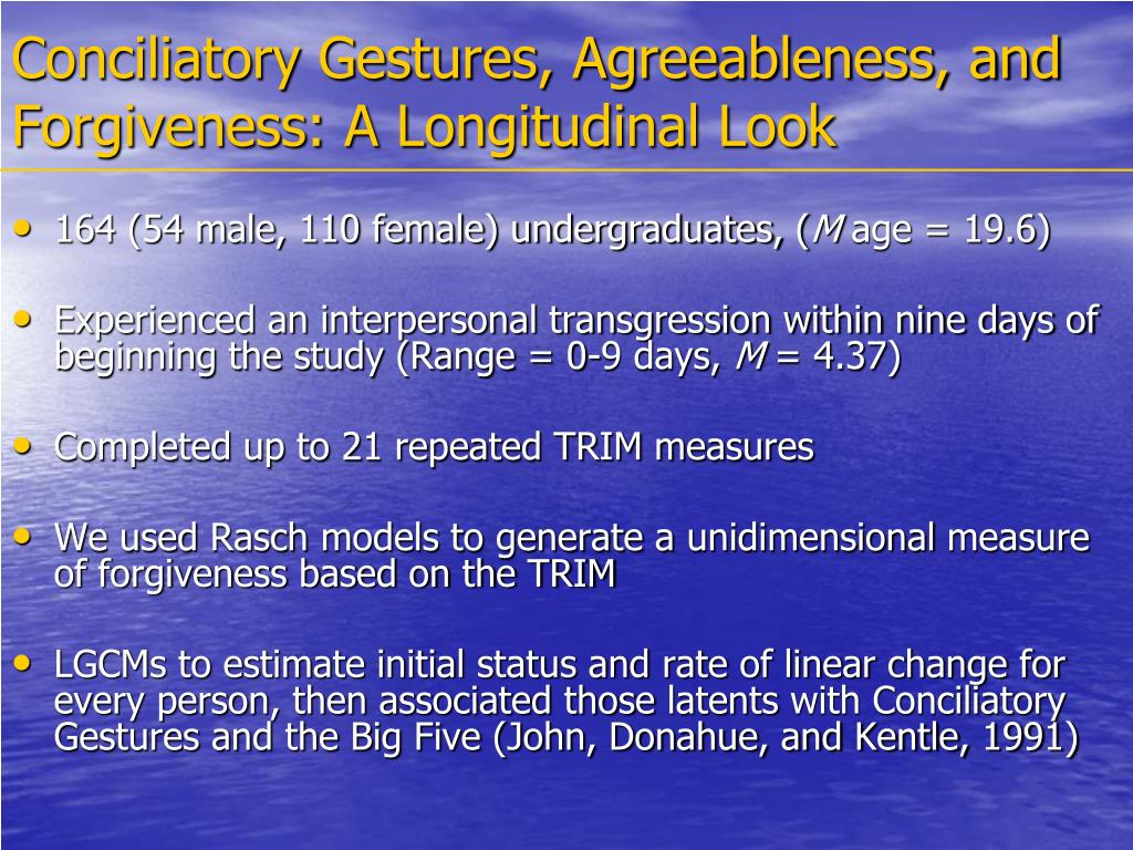 Conciliatory Gestures, Agreeableness, and Forgiveness: A Longitudinal Look