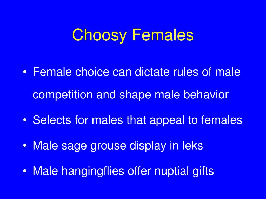 Choosy Females